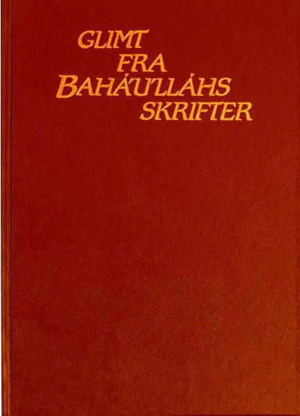 Glimt fra Baha'u'lláhs skrifter
