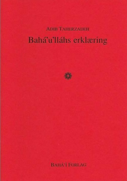 Baha'u'lláhs erklæring
