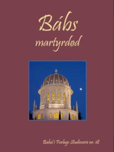 Bab's martyrdød