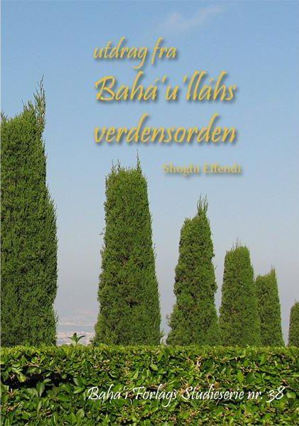 Utdrag fra Baha'u'lláhs verdensorden