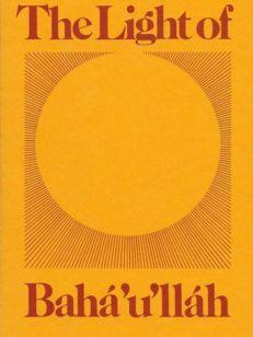 The Light of Baha'u'llah