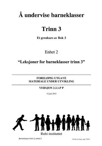 RUHI BOK 3 Trinn 3 Et grenkurs av Bok 3