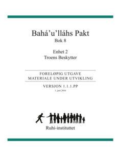RUHI BOK 8 enhet 2 Troens Beskytter