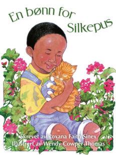 En bønn for Silkepus