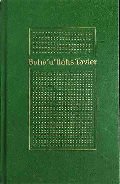 Baha'u'llahs Tavler
