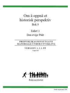 RUHI BOK 9 - Om å oppnå et historisk perspektiv enhet
