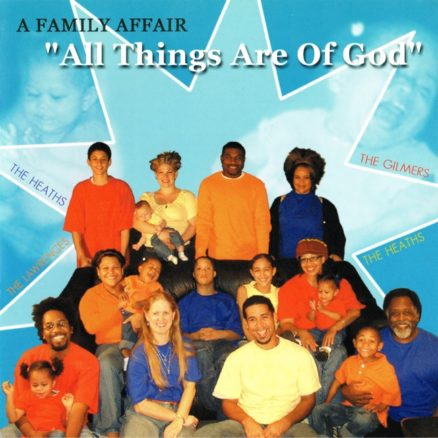 All things are of God A family affair