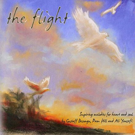 The Flight Inspiring melodies for Heart and Soul Ali Youseffi