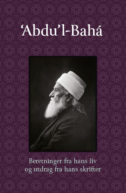 Beretninger om Abdu'l-Baha og utdrag